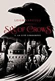 Six of crows, Tome 02 - La cité corrompue