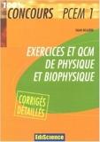 Exercices et QCM de physique et biophysique PCEM 1 - Avec corrigés détaillés de Salah Belazreg ( 17 octobre 2007 ) - 17/10/2007