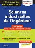 Sciences industrielles de l'ingénieur MPSI-PCSI-PTSI-MP2I - Tout-en-un - Cours - Synthèse - Méthodes détaillées - Exercices corrigés Conforme à la réforme 2021 (2021)