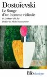 Le Songe d'un homme ridicule et autres récits by Fédor Dostoïevski (2010-01-28) - Folio - 28/01/2010
