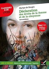Déclaration des droits de la femme et de la citoyenne (Bac 2022, 1re générale & 1re techno) - Suivi du parcours « Écrire et combattre pour l'égalité » d'Olympe de Gouges