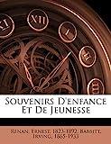 Souvenirs d'Enfance Et de Jeunesse - Nabu Press - 29/09/2011