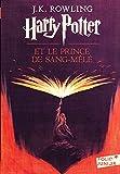 Harry Potter et le Prince de Sang-Mêlé - Tome 6