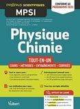 Physique-Chimie MPSI - Tout-en-un - Cours - Synthèse - Méthodes détaillées - Exercices corrigés Conforme à la réforme 2021 (2021)
