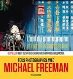 L'oeil du photographe et l'art de la composition