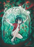 Sorceline - Tome 04 - Rêve et cauchemort !