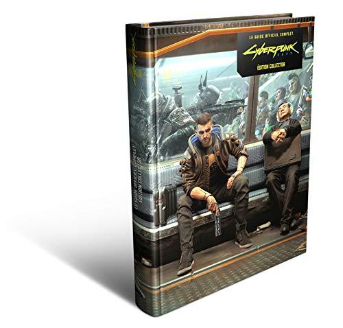 Cyberpunk 2077 Le Guide Officiel Complet