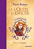 La quête d'Ewilan - L'intégrale
