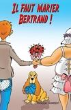 Il faut marier Bertrand! - Philippe Salamagnou - 28/11/2013
