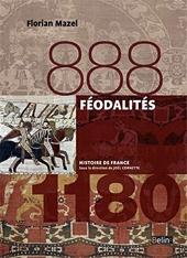 Féodalités (888-1180) - Version compacte de Florian Mazel