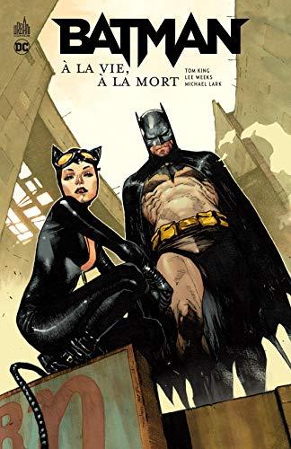 Batman À la vie, à la mort