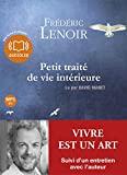 Petit traité de vie intérieure - Suivi d'un entretien avec l'auteur - Audiolib - 14/09/2011