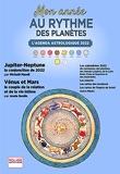 L'Agenda Astrologique 2022, Mon année au rythme des planètes