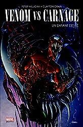 Venom Vs Carnage - Un enfant est né de MILLIGAN-P+CRAIN-C