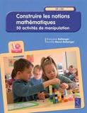 Construire les notions mathématiques (+ CD-Rom) - Retz - 05/03/2015