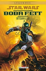 Star Wars - Boba Fett - Intégrale - Tome 03