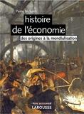 Histoire de l'économie - Des origines à la mondialisation - Nouvelle édition