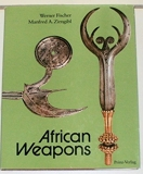 AFRICAN WEAPONS Knives - Daggers - Swords - Axes - Throwing Knives