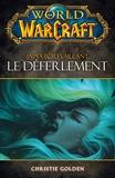 World of Warcraft - Le déferlement - Le déferlement (Gamers) - Format Kindle - 5,99 €