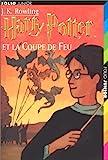 Harry Potter Et la Coupe de Feu (French Edition) by J. K. Rowling(2002-01-01) - Gallimard - 01/01/2002