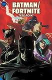 Batman/Fortnite - Zero Point