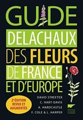 Guide Delachaux Des Fleurs De France Et D'europe de David Streeter