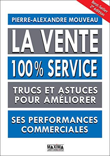 La vente 100% service 2e édition