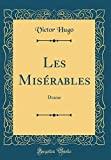 Les Misérables - Drame (Classic Reprint) - Forgotten Books - 21/04/2018