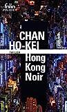 Hong Kong Noir - Gallimard - 21/06/2018