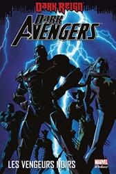 Dark Avengers - Tome 01 de Brian Michael Bendis