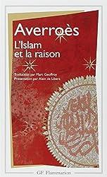L'Islam et la raison d'Abu al-Walhid ibn Ruchd Averroès