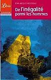 De l'inégalité parmi les hommes - J'ai lu - 03/05/2005