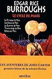 Le cycle de Mars - John Carter Tome 1