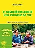 L'Agroécologie, une éthique de vie - Entretien (Domaine du possible) - Format Kindle - 5,99 €