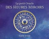 Le petit oracle des heures miroirs