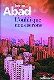L'oubli que nous serons - Gallimard - 28/10/2010