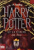 Harry Potter Et La Coupe De Feu / Harry Potter and the Goblet of Fire (French Edition) by Rowling, J. K. (2011) Paperback