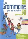 La grammaire par les exercices 5e 2021 Cahier de l'élève - Cahier d'exercices - Edition 2021
