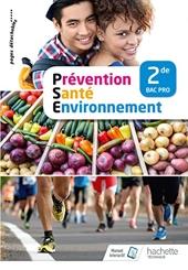Prévention Santé Environnement 2de Bac Pro - Livre élève - Éd. 2018 de Laetitia Cellura