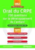 Oral du crpe 200 questions sur le développement et les activités de l'enfant