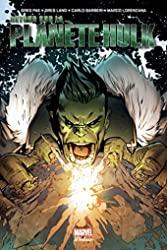 Incredible Hulk - Retour sur la planète Hulk de Greg Pak