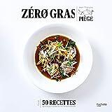Zéro gras (Beaux Livres Cuisine) - Format Kindle - 14,99 €