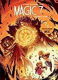 Magic 7 - Tome 7 - Des mages et des rois / Edition spéciale (Opé 7¤)
