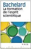 La formation de l'esprit scientifique - Librairie philosophique J.Vrin - 01/01/1993