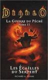 Diablo - La guerre du peche t02 les écailles du serpent de Richard-A Knaak,Grégory Bouet (Traduction) ( 1 décembre 2010 )