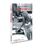 In the Spirit of St. Tropez - From A to Z.