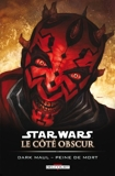 Star Wars - Le côté obscur T13 - Dark Maul peine de mort