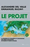 Le Projet - La stratégie de conquête et d'infiltration des frères musulmans en France et dans le monde - Format Kindle - 9,99 €