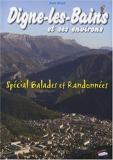Digne-les-Bains et ses environs - Spécial balades et randonnées