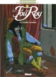 Le Fou du roy - Tome 09 - Le Testament de d'Artagnan